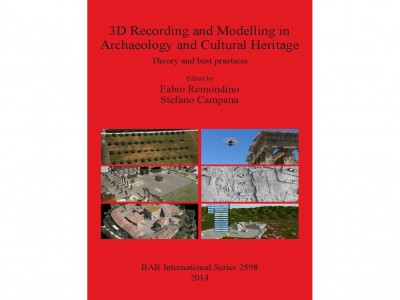 "Review of: Fabio Remondino and Stefano Campana. eds. 2014. ""3D Recording and Modelling in Archaeology and Cultural Heritage: Theory and best practices"". BAR International Series 2598. Oxford: BAR"